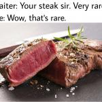 rare steak meme meme