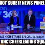 CNN Sad | NOT SURE IF NEWS PANEL, OR DNC CHEERLEADING SQUAD. | image tagged in cnn sad,dnc,cnn,fake news | made w/ Imgflip meme maker
