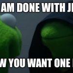 1t02y2 evil kermit meme generator imgflip,Evil Kermit Meme Maker