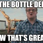 Trailer Park Boys Bubbles Meme | ROB THE BOTTLE DEPOT ? NOW THAT'S GREASY | image tagged in memes,trailer park boys bubbles | made w/ Imgflip meme maker