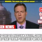 CNN Broken News  | TRUMP GOES TO RUSSIAN BALLET. COULD THIS BE PROOF THAT TRUMP COLLUDED WITH RUSSIA? | image tagged in cnn broken news | made w/ Imgflip meme maker