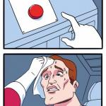 1 Button Struggle meme
