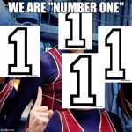"We are number one | WE ARE ""NUMBER ONE"" 