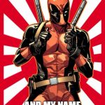 Deadpool Pick Up Lines Meme | HEY BABY, LETS ROLE PLAY. YOU ARE ON THE LADDER OF SUCCESS AND MY NAME IS CESS | image tagged in memes,deadpool pick up lines | made w/ Imgflip meme maker