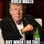 1w7c3h donald trump most interesting man in the world (i don't always