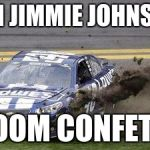 "Nascar drivers | I""M JIMMIE JOHNSON BOOM CONFETTI 