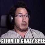 Overwhelmed markiplier | MY REACTION TO CRAZY SPEED RAPS | image tagged in markiplier | made w/ Imgflip meme maker