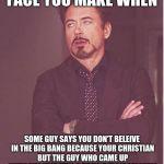 Face You Make Robert Downey Jr Meme Generator