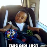 Gangster Baby Meme | WHEN YOU REALIZE THIS GIRL JUST STOLE YOUR CUP | image tagged in memes,gangster baby | made w/ Imgflip meme maker