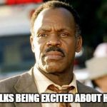 Lethal Weapon Danny Glover Meme | GROWN FOLKS BEING EXCITED ABOUT HALLOWEEN | image tagged in memes,lethal weapon danny glover | made w/ Imgflip meme maker