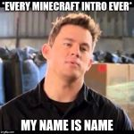 My name is crippling depression. I don't want to live on this planet anymore | *EVERY MINECRAFT INTRO EVER* MY NAME IS NAME | image tagged in my name is jeff,meme,minecraft,that moment when you die in minecraft,cringe | made w/ Imgflip meme maker