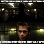 I learned this one today while working from home | THE FIRST RULE OF NAP TIME IS YOU DO NOT TALK AT NAP TIME THE SECOND RULE OF NAP TIME IS YOU DO NOT TALK AT NAP TIME | image tagged in first rule of the fight club | made w/ Imgflip meme maker