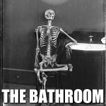 Me waiting | ME WAITING TO USE THE BATHROOM IN MY HOUSE | image tagged in me waiting | made w/ Imgflip meme maker