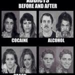 Addicts before and after meme