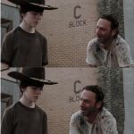 "Rick and Carl Longer Meme | DO YOU WANT TO KNOW WHAT HAPPENS AT THE END OF ""THE NEVER ENDING STORY""? SURE 