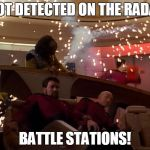 Star Trek Bridge Explosions | THOT DETECTED ON THE RADAR! BATTLE STATIONS! | image tagged in star trek bridge explosions | made w/ Imgflip meme maker