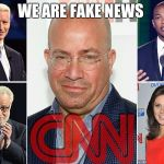 CNN race baiters | WE ARE FAKE NEWS | image tagged in cnn race baiters | made w/ Imgflip meme maker