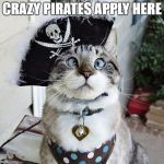 Spangles Meme | CRAZY PIRATES APPLY HERE | image tagged in memes,spangles | made w/ Imgflip meme maker