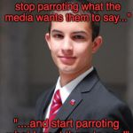 "Because childrens' REAL beliefs are important... as long as we make their beliefs for them | ""Schoolchildren should stop parroting what the media wants them to say..."" ""....and start parroting what I want them to say!"" 