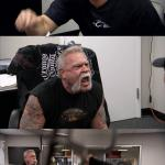 American Chopper Argument Meme Template