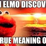 Elmo Nuke Bomb Meme Generator Imgflip