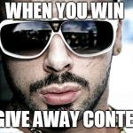 Vali Corleone Meme | WHEN YOU WIN A GIVE AWAY CONTEST | image tagged in memes,vali corleone | made w/ Imgflip meme maker