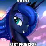 hello luna | VOTED BEST PRINCESS | image tagged in hello luna | made w/ Imgflip meme maker