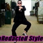 Psy Horse Dance Meme | UnRedacted Style !! | image tagged in memes,psy horse dance | made w/ Imgflip meme maker