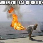 Darti Boy Meme | WHEN YOU EAT BURRITOS | image tagged in memes,darti boy | made w/ Imgflip meme maker