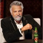The Most Interesting Man In The World Meme | CENTAURS HAVE TWO RIB CAGES | image tagged in memes,the most interesting man in the world | made w/ Imgflip meme maker