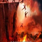 my new favorite movie | ALL GAYS GO TO HELL COMING THIS SUMMER! | image tagged in jumping into hell | made w/ Imgflip meme maker