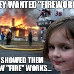 "Hope Everyone Had A Happy 4th of July !! | THEY WANTED ""FIREWORKS"" I SHOWED THEM HOW ""FIRE"" WORKS... 