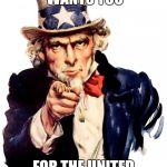 Uncle Sam Meme | UNCLE SAM WANTS YOU FOR THE UNITED STATES SPACE FORCE | image tagged in memes,uncle sam | made w/ Imgflip meme maker