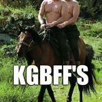 Puppet and Puppeteer | KGBFF'S | image tagged in trump putin,bffs | made w/ Imgflip meme maker