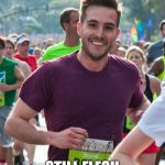 Ridiculously Photogenic Guy Meme | LOOKS AT MEDUSA STILL FLESH AND BONE | image tagged in memes,ridiculously photogenic guy | made w/ Imgflip meme maker
