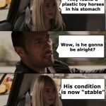 "Just horsing around | Why is your little brother in the hospital? His condition is now ""stable"" They found 8 plastic toy horses in his stomach Wow, is he gonna be 