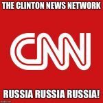 CNN LOGO | THE CLINTON NEWS NETWORK RUSSIA RUSSIA RUSSIA! | image tagged in cnn logo | made w/ Imgflip meme maker
