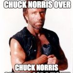 Chuck Norris Flex Meme | A COP ONCE PULLED CHUCK NORRIS OVER CHUCK NORRIS GAVE THE COP A TICKET | image tagged in memes,chuck norris flex,chuck norris | made w/ Imgflip meme maker