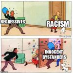 Tintin | REGRESSIVES RACISM INNOCENT BYSTANDERS | image tagged in tintin | made w/ Imgflip meme maker