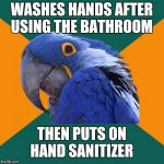 "Now I know what you're thinking, ""This meme is called Paranoid Parrot, not OCD Parrot."" 