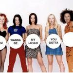 Spice Girls If You Wanna Be meme