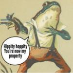 Hippity hoppity, you're now my property meme