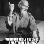 Confucius say | WHEN ONE TRULY BECOMES A MASTER HE REALIZES THAT GREASE IS INDEED THE WORD | image tagged in confucius say | made w/ Imgflip meme maker