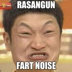 Impossibru Guy Original Meme | RASANGUN FART NOISE | image tagged in memes,impossibru guy original | made w/ Imgflip meme maker