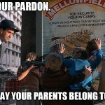 Brazil | I BEG YOUR PARDON. DID YOU SAY YOUR PARENTS BELONG TO ANTIFA? | image tagged in brazil | made w/ Imgflip meme maker