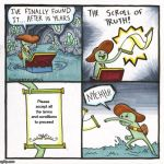 The Scroll Of Truth Meme | Please accept all the terms and conditions to proceed | image tagged in memes,the scroll of truth | made w/ Imgflip meme maker