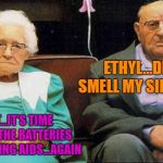 Excited old people | ETHYL...DID YOU SMELL MY SILENT FART? HERBERT...IT'S TIME TO CHANGE THE BATTERIES IN YOUR HEARING AIDS...AGAIN | image tagged in excited old people | made w/ Imgflip meme maker