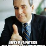 Good Guy Boss | BOSS KNOWS WE ONLY HAVE ONE WAGE COMING IN OVER CHRISTMAS GIVES ME A PAYRISE AND BACKPAY FOR SOMETHING I DIDNT KNOW ABOUT JUST IN TIME FOR C | image tagged in good guy boss | made w/ Imgflip meme maker