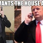 "Trump Putin phone call | ""SHE WANTS THE HOUSE AGAIN."" 