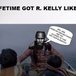 R Kelly Birdbox | BOY, GIRL UNDER NO CIRCUMSTANCES ARE YOU ALLOWED TO TAKE OFF YOUR BLINDFOLD | image tagged in r kelly birdbox | made w/ Imgflip meme maker